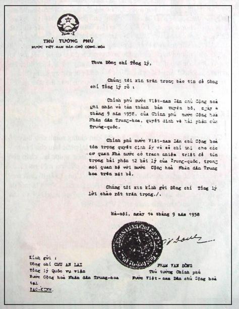 Chính phủ Việt Nam Dân chủ Cộng hoà thừa nhận quần đảo Hoàng Sa và Trường Sa thuộc về Trung cộng.