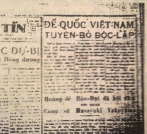 """""""Hoàng đế Bảo Đại đã ký đạo dụ ngày 11/3/1945 """"Tuyên ngôn Việt Nam độc lập"""", khôi phục nền độc lập của đất nước, thống nhất Bắc Kỳ, Trung Kỳ và Nam Kỳ""""."""